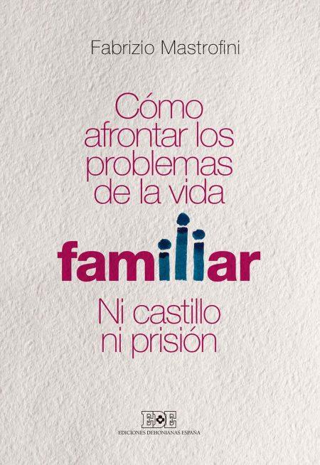9788416803040-como-afrontar-los-problemas-de-la-vida-familiar